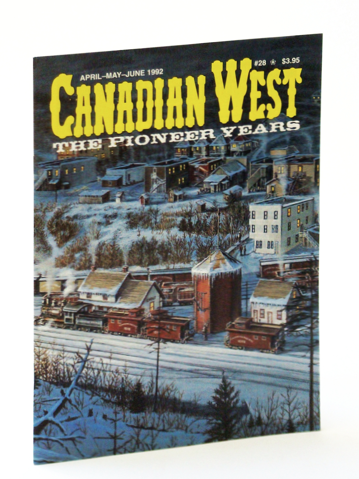 Image for Canadian West Magazine - The Pioneer Years: April (Apr.)/May/June 1992,  Vol. 8, No. 2 (Collector's #28)