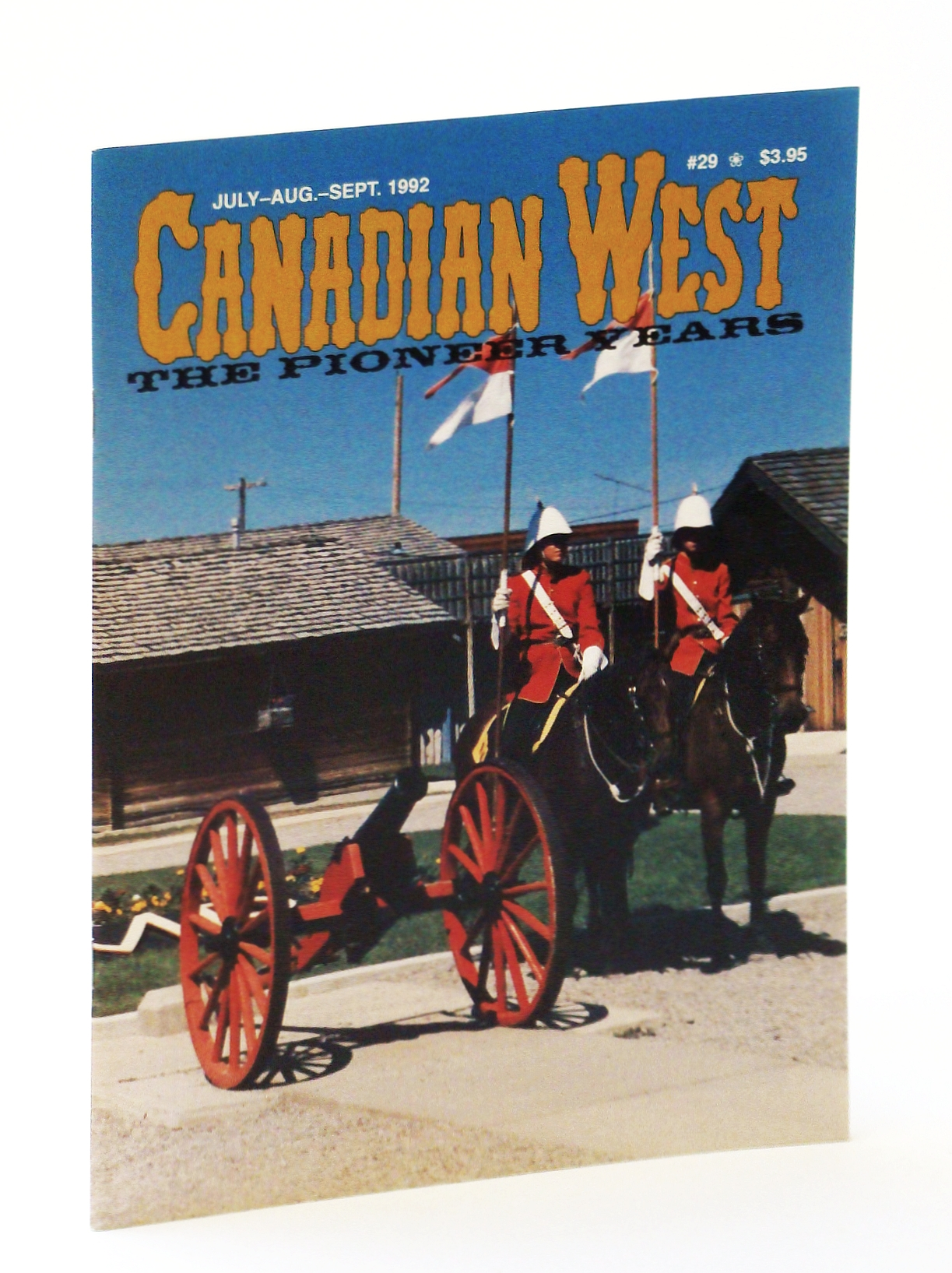Image for Canadian West Magazine - The Pioneer Years: July/August (Aug.) /September (Sept.) 1992,  Vol. 8, No. 3 (Collector's #29)