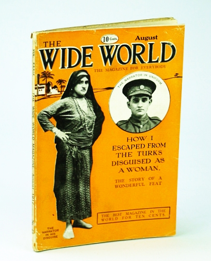 Image for Wide World, The Magazine For Everybody, August (Aug.) 1917, No. 232, Vol. XXXIX - How I Escaped From the Turks Disguised As a Woman