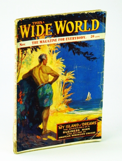 Image for The Wide World Magazine - The Magazine for Everybody, November (Nov.), 1921, No. 283, Vol. XLVIII: Businessman Becomes Amateur Robinson Crusoe