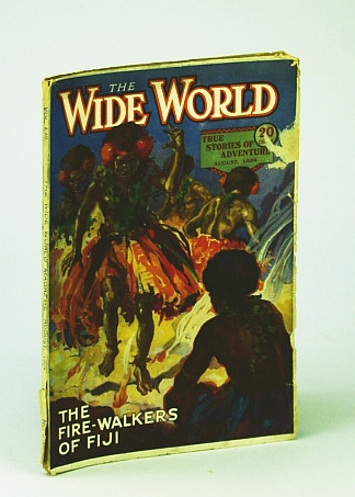 Image for The Wide World  - The Magazine For Everybody, August (Aug.) 1924, No. 316, Vol. LIII - The Fire-Walkers of Fiji / Hunting Bighorn Sheep in Mexico