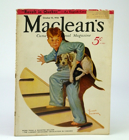 Image for Maclean's, Canada's National Magazine, October (Oct.) 15, 1936 - Revolt in Quebec / Farming in King Ridges, Ontario