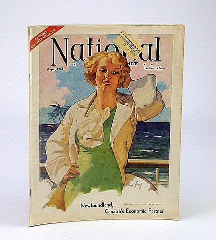 Image for National Home Monthly Magazine, August (Aug.) 1934: Newfoundland -Canada's Economic Partner / Ceylon - Tea Garden of the World