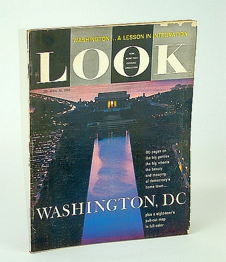 Image for Look Magazine, Incorporating Collier's, April (Apr.) 26, 1960 - Special Washington, D.C. Issue