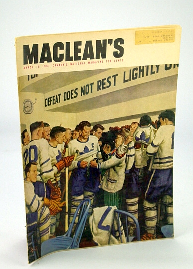 Image for Maclean's - Canada's National Magazine, 15 March (Mar.) 1951 - Toronto Maple Leafs Front Cover / Comrade Tim Buck of Canada's Communist Party