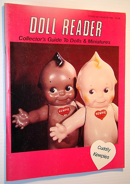 Image for Doll Reader Magazine  - Collector's Guide to Dolls & Miniature, February / March 1980 - Cuddly Kewpies
