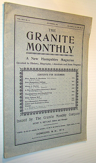 Image for The Granite Monthly - A New Hampshire Magazine Devoted to History, Biography, Literature and State Progress, December, 1913, Vol XLV, No. 12, New Series, Vol. VIII, No. 12 - Hon. Henry E. Burnham