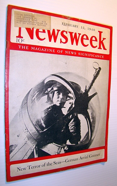 Image for Newsweek - The Magazine of News Significance: February 12, 1940 - German Aerial Gunner Cover Photo