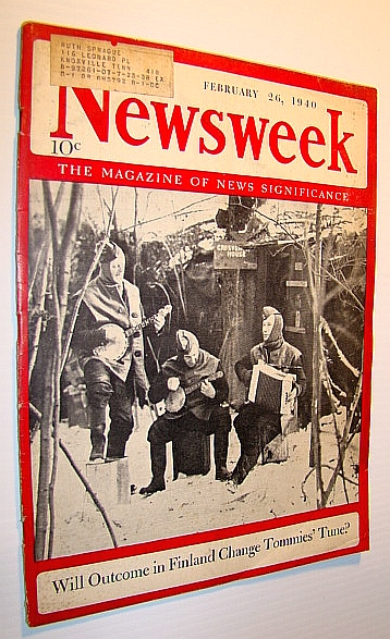 Image for Newsweek - The Magazine of News Significance: February 26, 1940 - Cover Photo of Finnish Soldiers