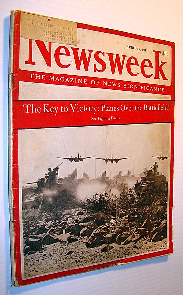 Image for Newsweek - The Magazine of News Significance, April 19,1943 -  Planes Over the Battlefield!