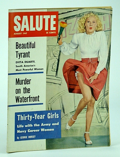 Image for Salute Magazine, August (Aug.) 1947, Vol. 2, No. 8 -  Beautiful Tyrant - Evita Duarte of Argentina / San Quentin Prison