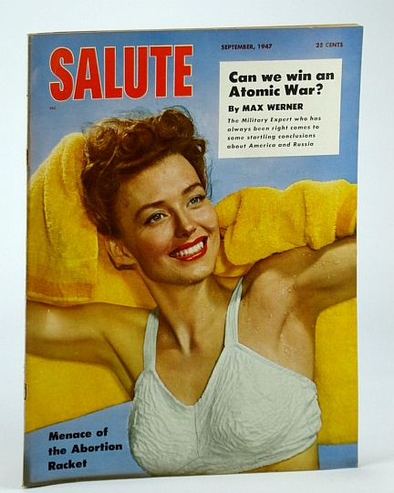 Image for Salute Magazine, September (Sept.) 1947, Vol. 2, No. 9 -  Abortion Racket Menace / Can We Win an Atomic War? / Mel Torme
