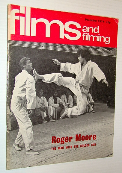 Image for Films and Filming Magazine, December 1974 - Cover Photo of Roger Moore in Martial Arts Scene from 'The Man With the Golden Gun' Plus Feature on 'Monty Python and the Holy Grail'
