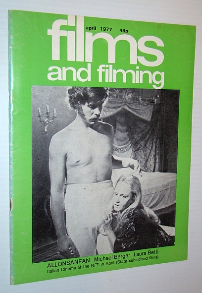 Image for Films and Filming Magazine, April 1977 - Cover Photo of Michael Berger and Laura Betti in 'Allonsanfan'