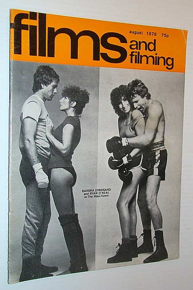 Image for Films and Filming Magazine, August 1979 - Cover Photos of Barbra Streisand and Ryan O'Neal in 'The Main Event'