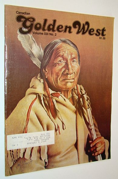 Image for Canadian Golden West Magazine, Volume XIII No. 2 (Circa 1979)