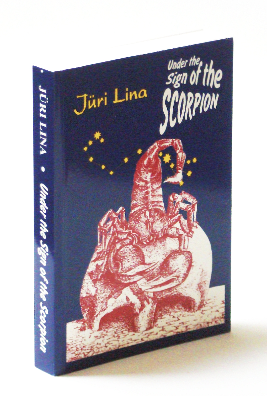 Image for Under the Sign of the Scorpion - The Rise and Fall of the Soviet Empire