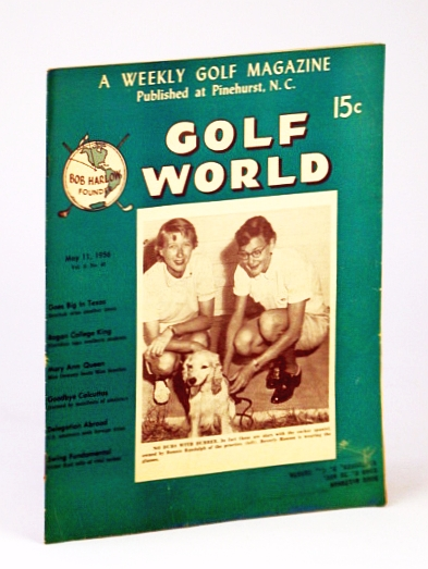 Image for Golf World - A Weekly Golf Magazine, May 11, 1956, Vol. 9, No. 49 - Cover Photo of Bonnie Randolph and Beverly Hanson