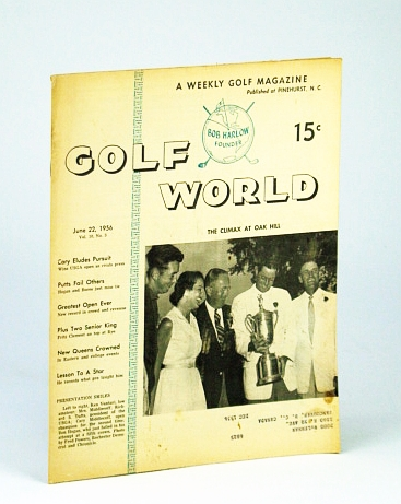 Image for Golf World - A Weekly Golf Magazine, June 22, 1956, Vol. 10, No. 3 - Cover Photo of Ken Venturi, Mrs. Middlecoff, Richard S. Tufts, Cary Middlecoff and Ben Hogan