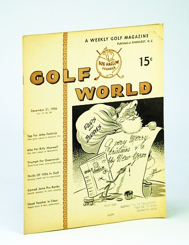Image for Golf World - A Weekly Golf Magazine, 21 December (Dec.), 1956, Vol. 10, No. 29 - Thrills of 1956 in Golf