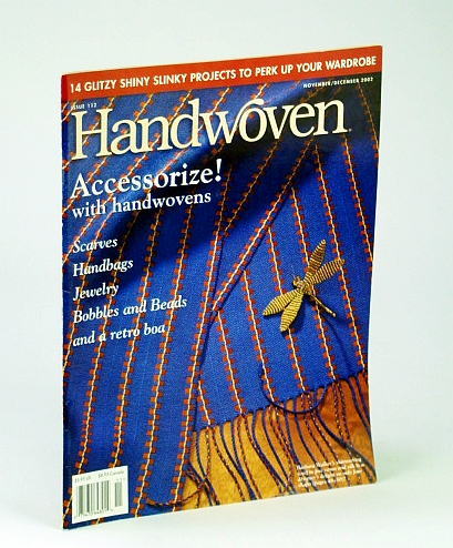 Image for Handwoven (Hand Woven) Magazine, November (Nov.) / December (Dec.) 2002 - 14 Glitzy Slinky Projects