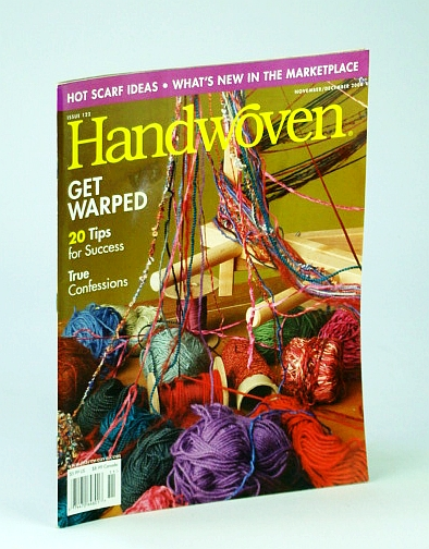 Image for Handwoven (Hand Woven) Magazine, November (Nov.) / December (Dec.) 2004 - Get Warped / Hot Scarf Ideas