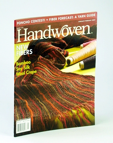 Image for Handwoven (Hand Woven) Magazine, January (Jan.) / February (Feb.) 2005 - New Fibers, Bamboo, Soy Silk, Wook Crepe