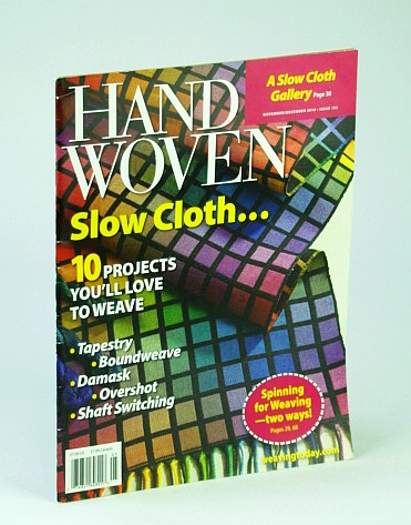 Image for Handwoven (Hand Woven) Magazine, November (Nov.) / December (Dec.) 2010 - Slow Cloth Gallery