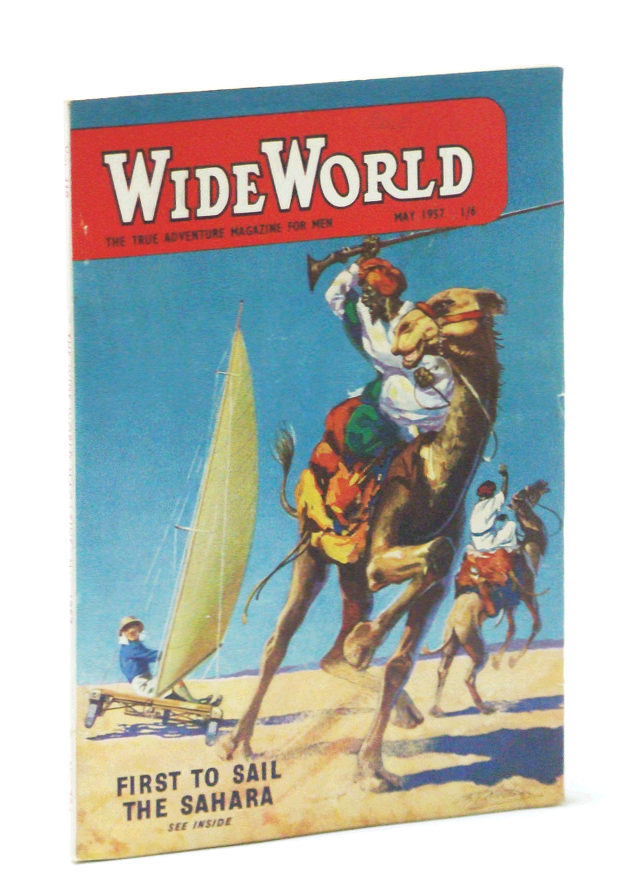 Image for The Wide World - The True Adventure Magazine for Men, May 1957 - Windsailing the Sahara / The Squaw's Curse