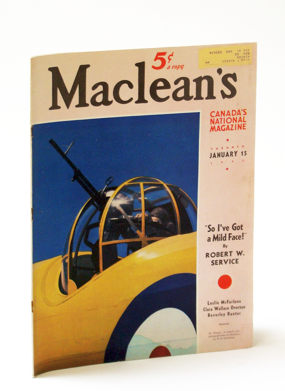 Image for Maclean's, Canada's National Magazine, January (Jan.) 15, 1941, Vol. 54, No. 2 - Robert W. Service