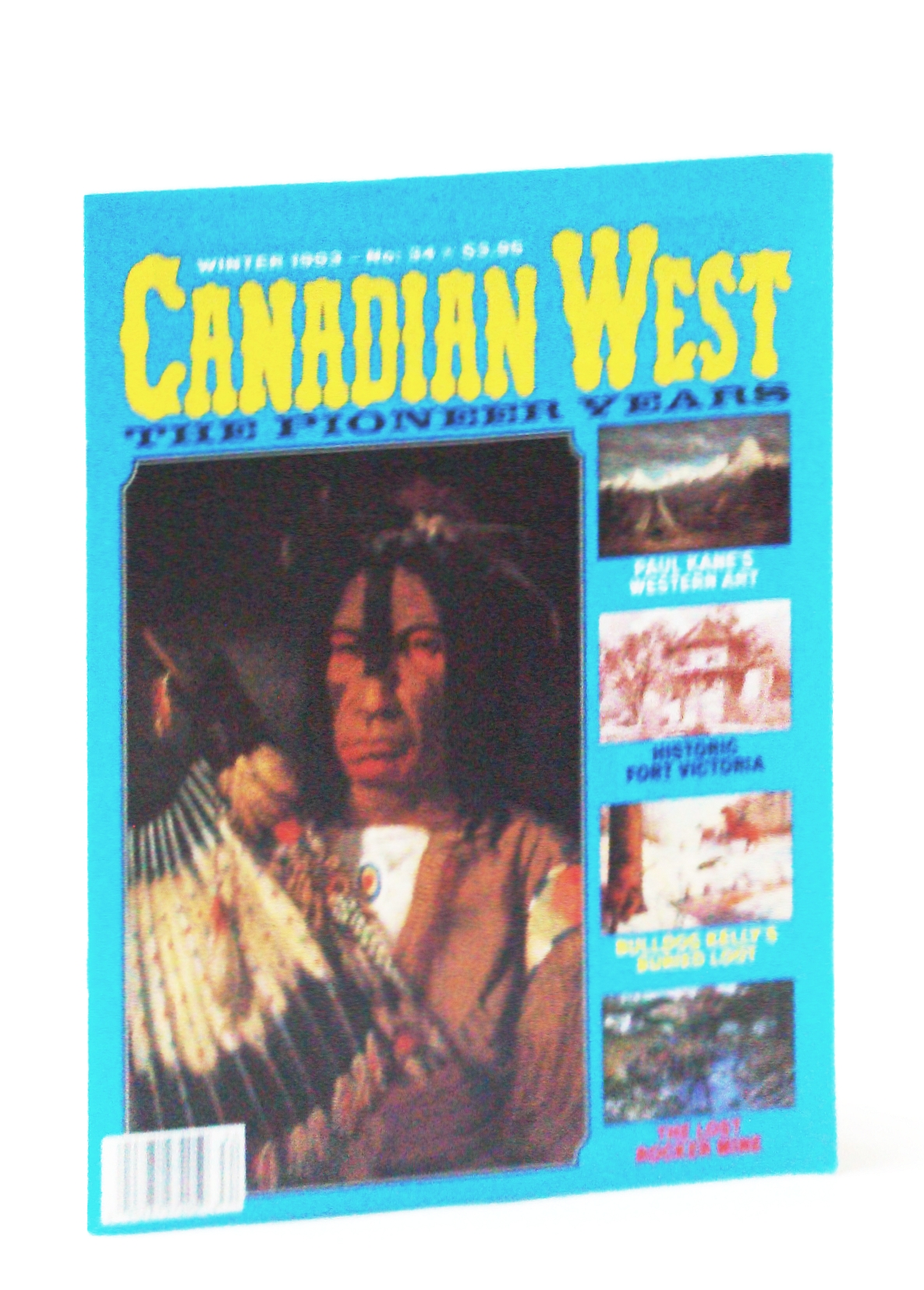 Image for Canadian West Magazine - The Pioneer Years: Winter 1993,  Vol. 9, No. 4 (Collector's #34)