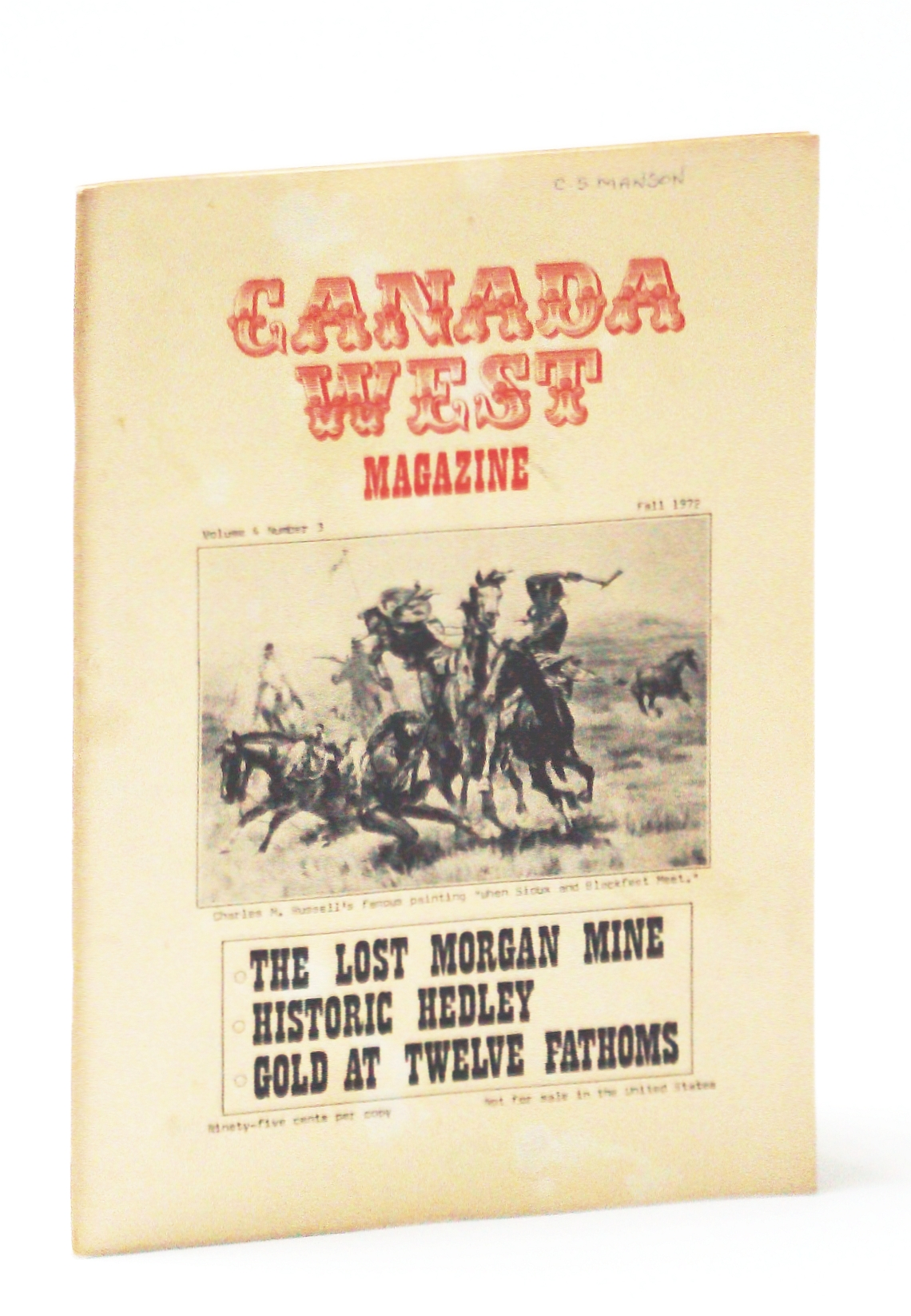 Image for Canada West Magazine, Fall 1972, Volume 4, Number 3 - Lost Morgan Mine / Historic Hedley