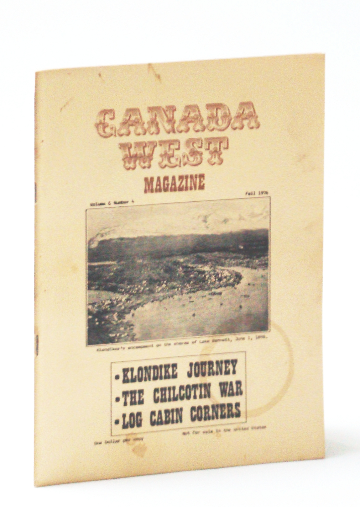 Image for Canada West Magazine, Fall 1976, Volume 6, Number 4 - The Chilcotin War
