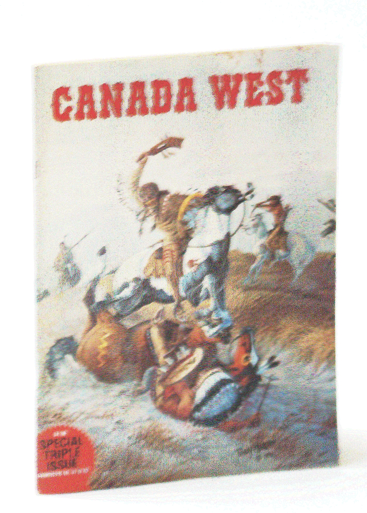 Image for Canada West Magazine, Spring, Summer and Fall 1978, Volume 8, Collector's No. 30, 31 & 32