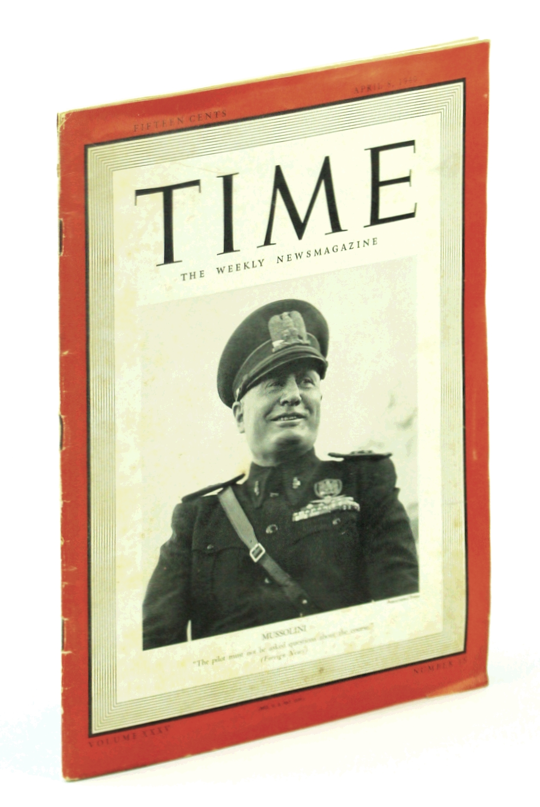 Image for Time - The Weekly News Magazine, April [Apr.] 8, 1940, Volume XXXV, Number 15: Benito Mussolini Cover Portrait
