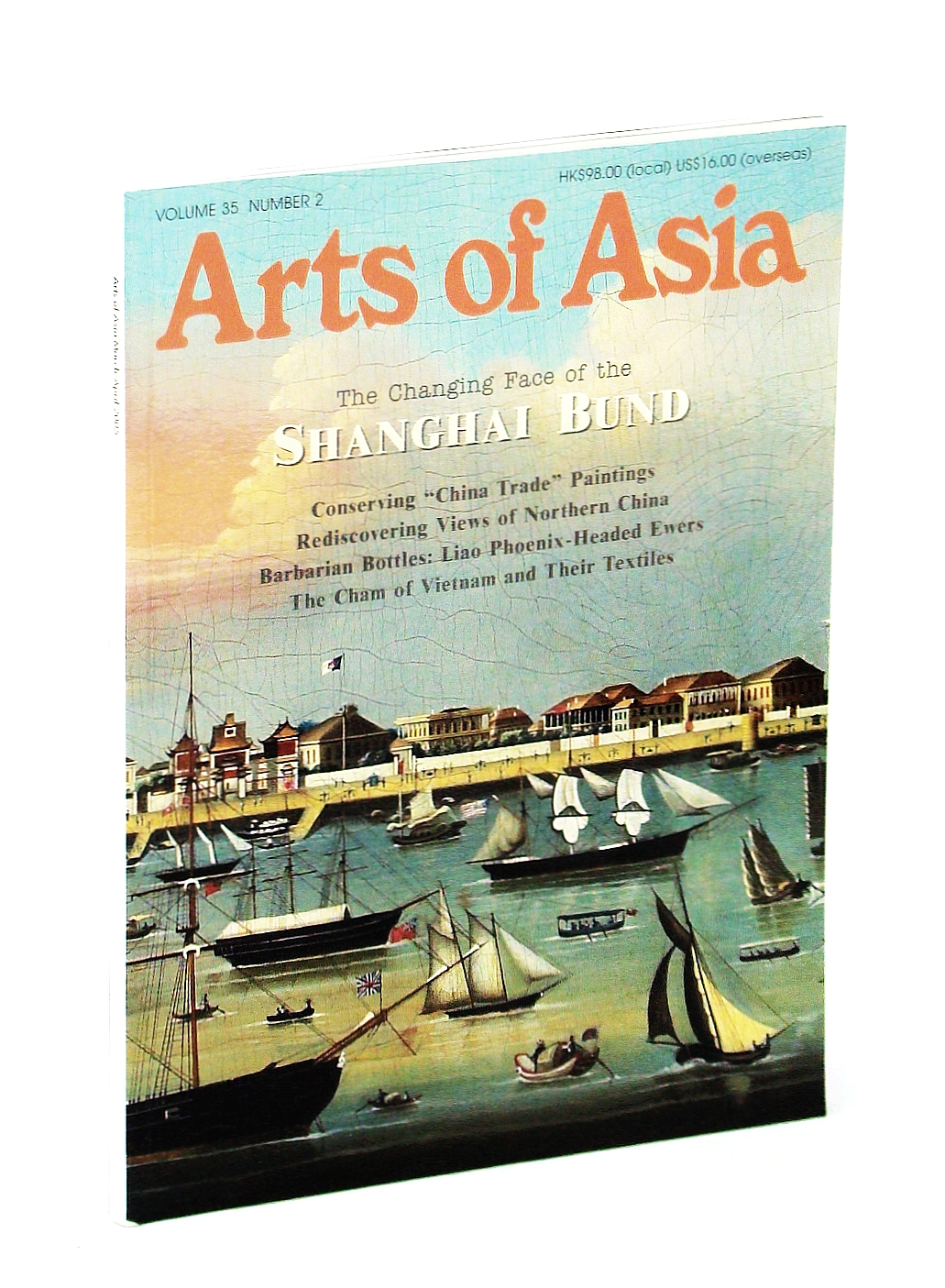 Image for Arts of Asia Magazine, Volume 35, Number 2, March [Mar.] - April [Apr.] 2005: The Shanghai Bund