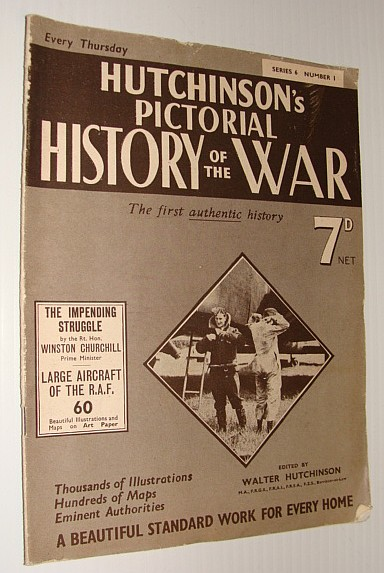 Image for Hutchinson's Pictorial History of the War, Series 6, No. 1, 12 June 1940 - 18 June, 1940