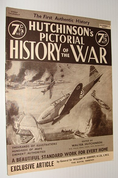 Image for Hutchinson's Pictorial History of the War, Series 7, Number 6, September 11 - September 17, 1940