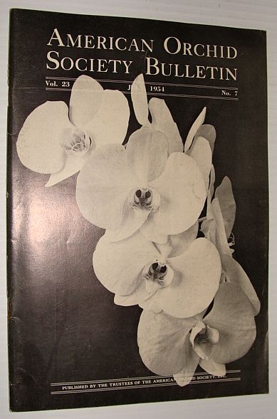 Image for American Orchid Society Bulletin Vol. 23 July, 1954 No. 7