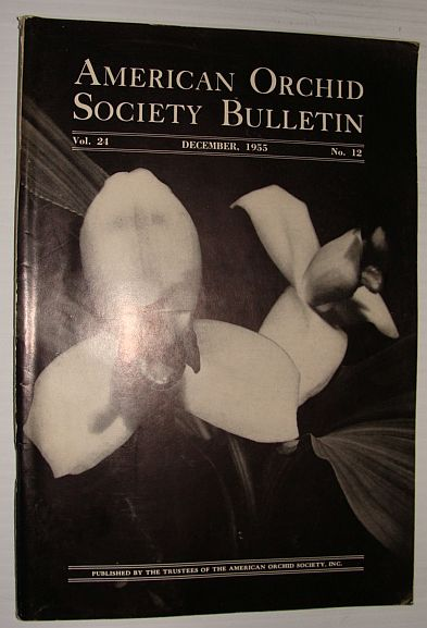 Image for American Orchid Society Bulletin Vol. 24 December, 1955 No. 12