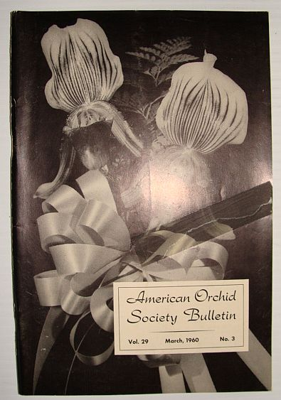 Image for American Orchid Society Bulletin Vol. 29 March, 1960 No. 3