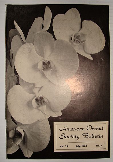 Image for American Orchid Society Bulletin Vol. 29 July, 1960 No. 7