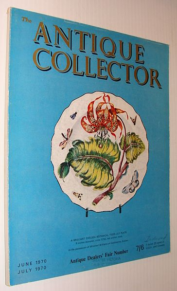 Image for The Antique Collector Magazine, June 1970 / July 1970