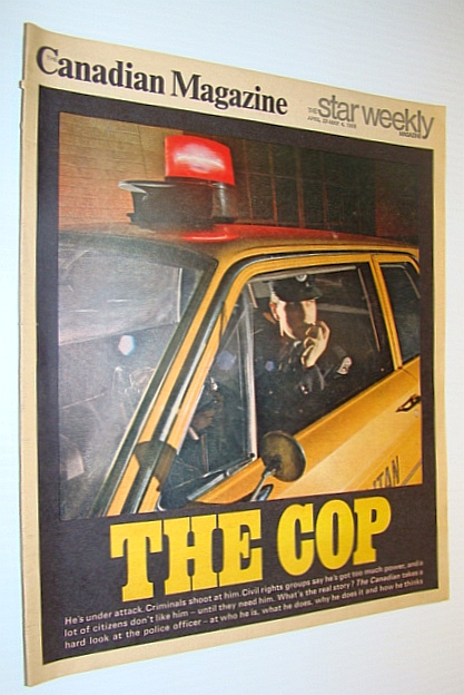 Image for The Canadian Magazine, April 27 - May 4, 1968: Special Police Issue