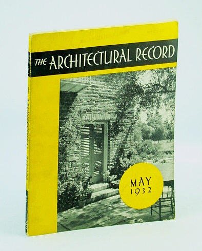 Image for The Architectural Record (Magazine), May 1932, Vol 71, No. 5 - Cover Photo of the House of William B. Hart of Los Angeles