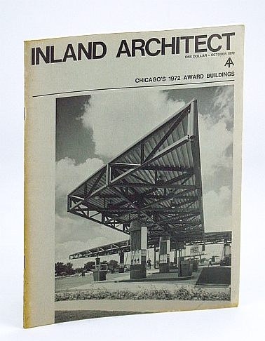 Image for Inland Architect, Chicago Chapter, American Institute of Architects (AIA), October (Oct.) 1972 - Spangler, Beall, Salogga & Bradley (SBS&B)