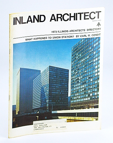 Image for Inland Architect, Chicago Chapter, American Institute of Architects (AIA), March (Mar.) 1973 - What Happened to Union Station?
