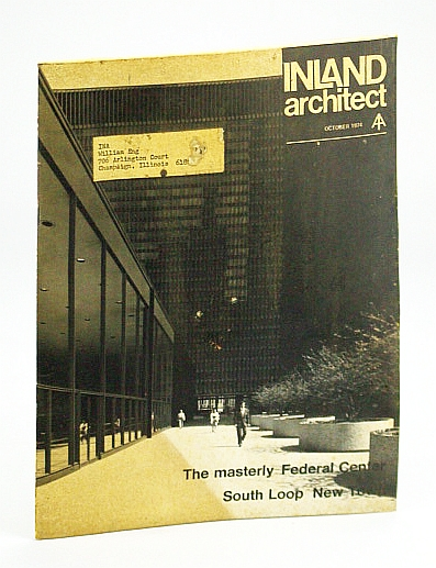 Image for Inland Architect, Chicago Chapter, American Institute of Architects (AIA), October (Oct.) 1974 - South Loop New Town / The Masterly Federal Center