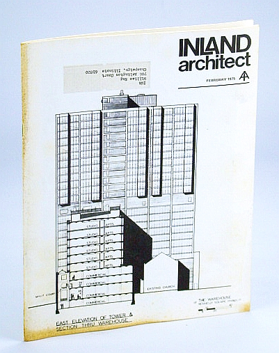 Image for Inland Architect, Chicago Chapter, American Institute of Architects (AIA), February (Feb.) 1975 - Kennelly Square Warehouse Project