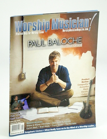 Image for Worship Musician Magazine - Practical Help for Worship Teams, January / February (Jan. / Feb.) 2010: Paul Baloche Cover Photo